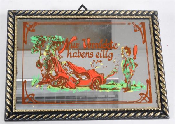 """Bild mit Spiegel """"Nur Verrückte..."""" ca. 16,5x12 cm"""